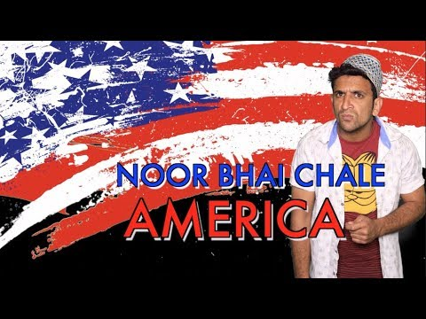 NOOR BHAI CHALE AMERICA || SHEHBAAZ KHAN FUNNY VIDEO || NOOR BHAI SERIES