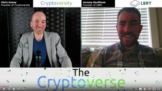 Chris Coney Talks with Jeremy Kauffman from LBRY (The Cryptoverse #137)