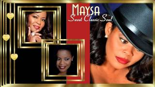 Maysa ♥ Wishing On A Star *☆* Sweet Classic Soul *☆*