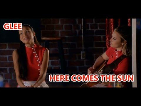 Glee-Here Comes The Sun (Lyrics/Letra)