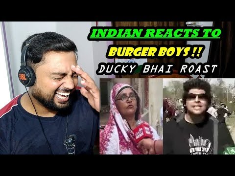 BURGER BOYS !! - DUCKY BHAI - INDIAN REACTIONS