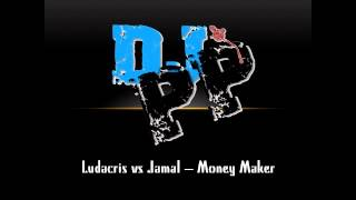 DJ PP- Ludacris vs Jamal- Money Maker