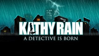Kathy Rain | Full Game Walkthrough | No Commentary
