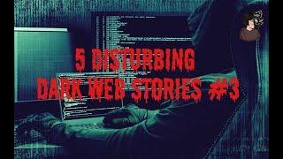 5 Disturbing Dark Web Stories   r/nosleep #3   Deep Web