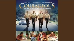 Courageous (film Version)