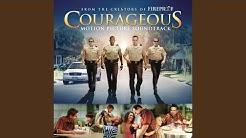 Courageous (film Version)