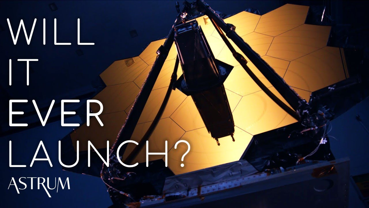 Why is the James Webb Space Telescope Delayed Again?
