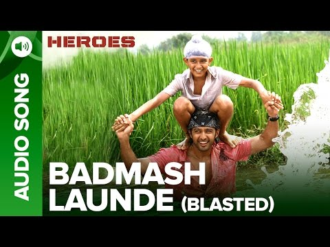 Badmash Launde (Blasted)   Audio Song   Heroes   Salman Khan, Sunny Deol, Bobby Deol & Preity Zinta