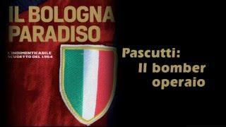 Ezio Pascutti Il Bomber Operaio Bologna FC 1909
