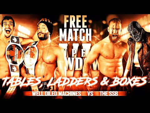 [FREE MATCH] - Well Oiled Machines Vs The SSB - Tables Laddres And Boxes   Super Showdown VI