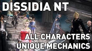 Dissidia NT: All Characters Unique Mechanics