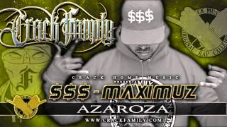 Crack Family - Azaroza [ $$$ - Maximuz ]