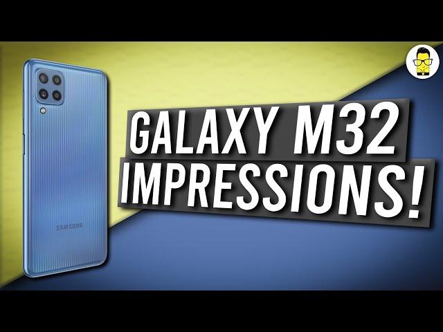 Samsung Galaxy M32 Impressions!