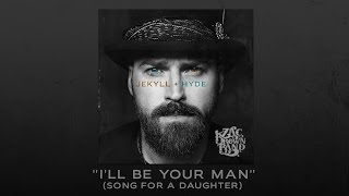 "Zac Brown Band - Behind the Song: ""I'll Be Your Man"" (Song For A Daughter)"