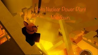 Delta Nuclear Power Plant Meltdown. | Roblox