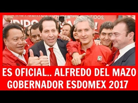 Es Oficial Alfredo del Mazo Gobernador Estado de México 2017 #prep #Coahuila #Nayarit