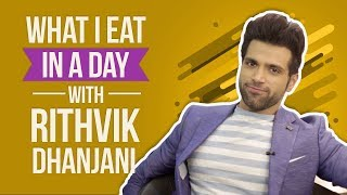 Rithvik Dhanjani : What I eat in a day | Lifestyle | Pinkvilla | Bollywood