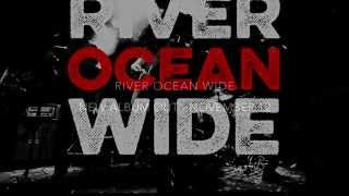Martin Prahl - River Ocean Wide (Lyric Video)