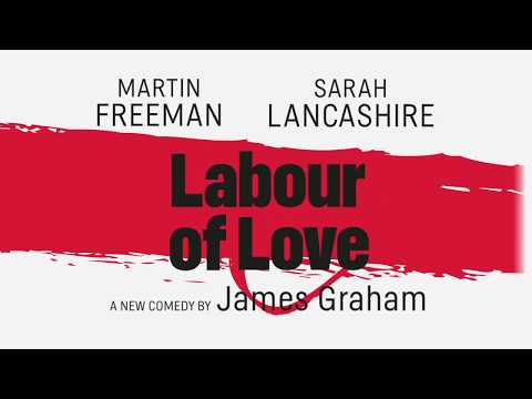 Trailer: Labour of Love at the Noel Coward Theatre