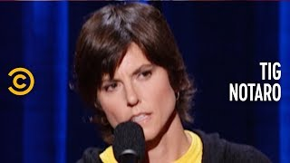 Pulling a Light Bulb Out of Your Ass - Tig Notaro