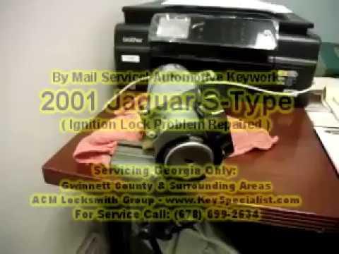 Mail-in Services! Jaguar S-Type - Repair Ignition Lock Problem!