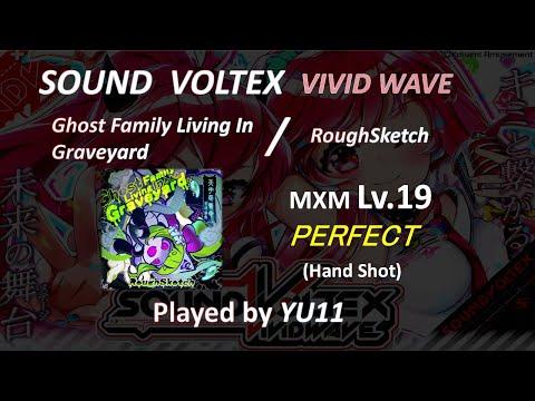 【SDVX V】 Ghost Family Living In Graveyard (MXM) PUC 手元