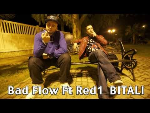 Bad Flow Ft Red1 - Bitali