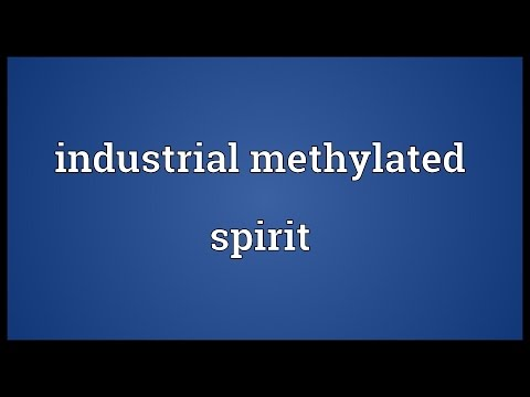 Industrial methylated spirit Meaning