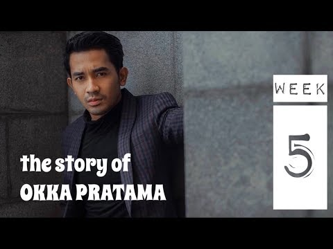 Story Of Okka Pratama | Week 5
