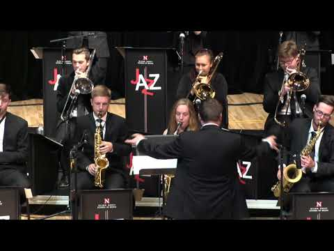 UNL Jazz Orchestra and UNL Big Band: Yesterday, Today and Tomorrow