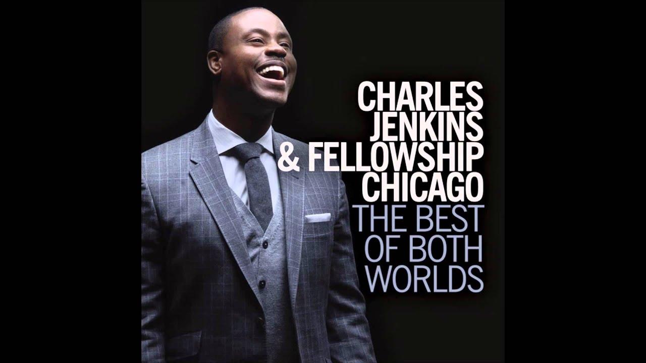 charles-jenkins-fellowship-chicago-awesome-global-gospel-group