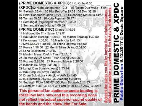 Prime Domestic & XPDC bootleg @Public Distortion 9122017 Oasis Damansara  lagu #25 salah
