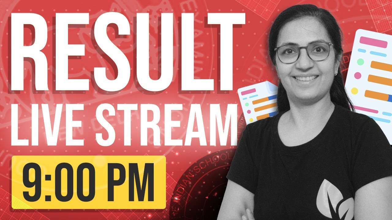 ICSE and ISC Results Live Stream | Leaf Classes