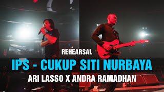 Download IPS Cukup Siti Nurbaya - Dewa 19 | Ari Lasso x Andra Ramadhan (Rehearsal)