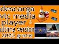 descargar vlc media player 2020 full español vlc ultima versión