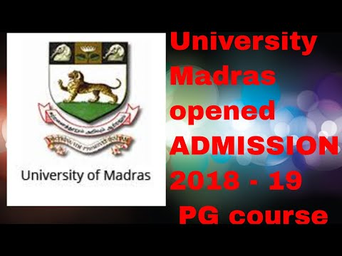 University of Madras Admission open for PG course 2018-2019/ADMISSION 2018 - 19,