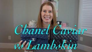 Chanel Caviar vs Lambskin
