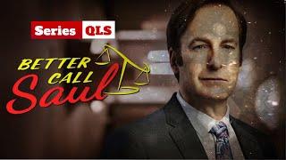 Series QLS - Better Call Saul