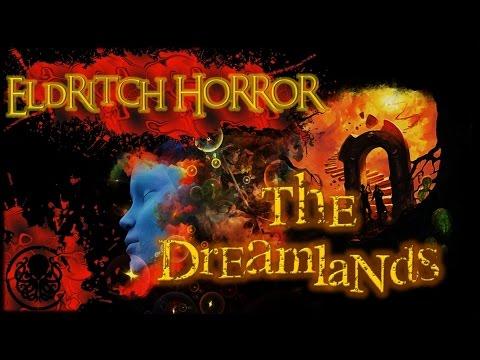 Eldritch Horror | The Dreamlands | Turn 9: Dream A Little Dream Of Me