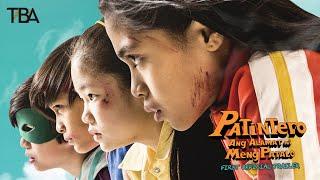 Patintero: Ang Alamat ni Meng Patalo | Trailer | Mihk Vergara | Nafa Hilario-Cruz | TBA Studios