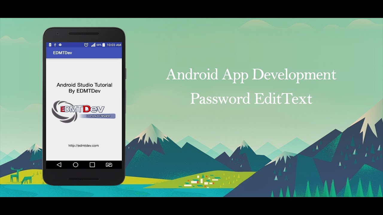 Android Studio Tutorial - Password EditText