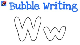 How to Draw Bubble Writing Real Easy - Letter W