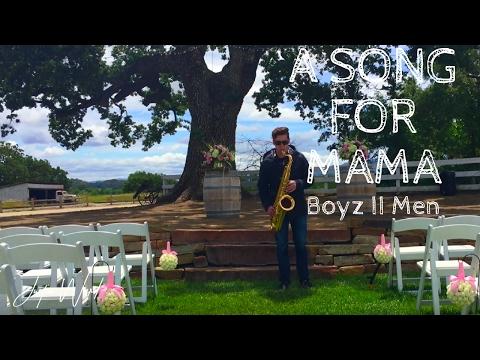 Justin Ward- A Song For MY Mama (Boyz II Men)