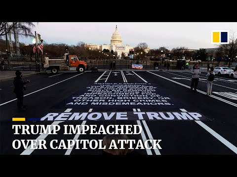 US House impeaches Trump for inciting deadly Capitol attack