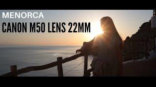 MENORCA   CANON M50+22MM+FEIYU…