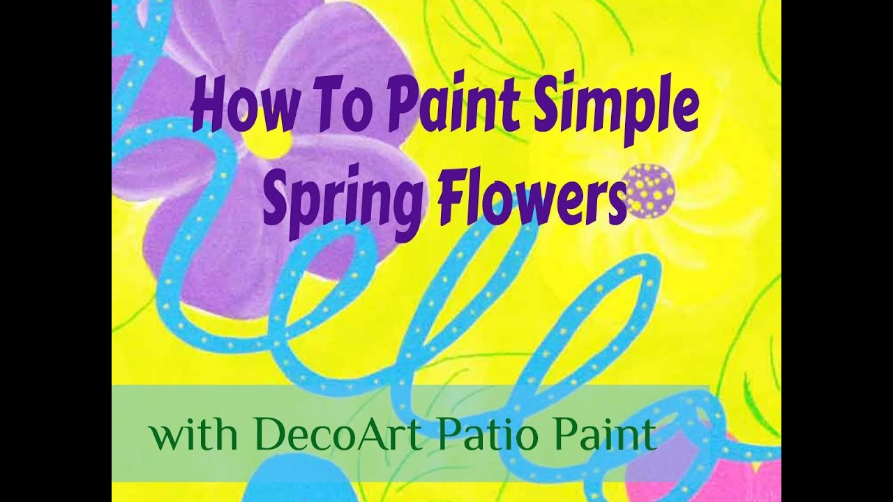 How to paint simple spring flowers youtube for Easy way to paint flowers