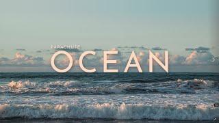 [Vietsub & Lyrics] Ocean   Para...
