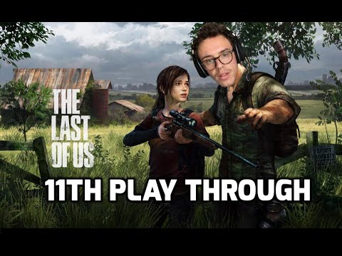 Today We Play - The Last Of Us
