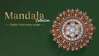 Mandala - Stylish from Every Angle