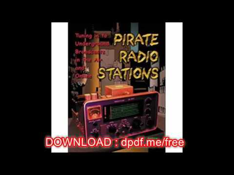 Pirate Radio Stations Tuning in to Underground Broadcasts in the Air and Online
